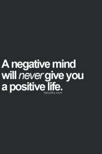 Quote - A negative mind