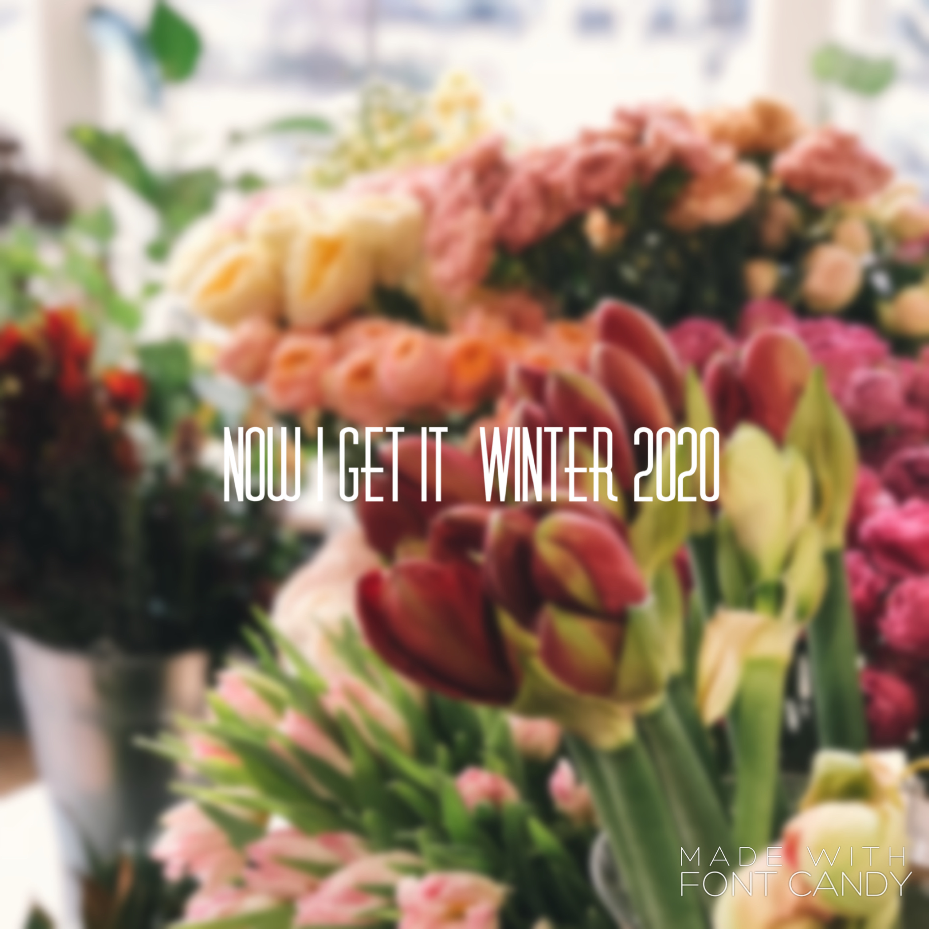 Now I Get It. Winter2020